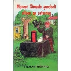 Meneer Simsalo goochelt alleen op zaterdag