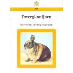Dwergkonijnen, huisvesting - voeding - verzorging