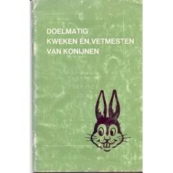Doelmatig kweken en vetmesten van konijnen