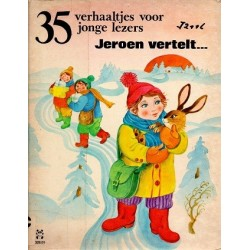 35 Verhaaltjes voor jonge lezers, Jeroen vertelt