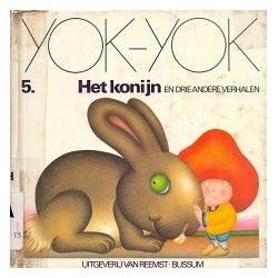Yok-Yok Het konijn en drie andere verhalen