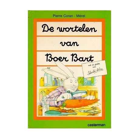 De wortelen van Boer Bart