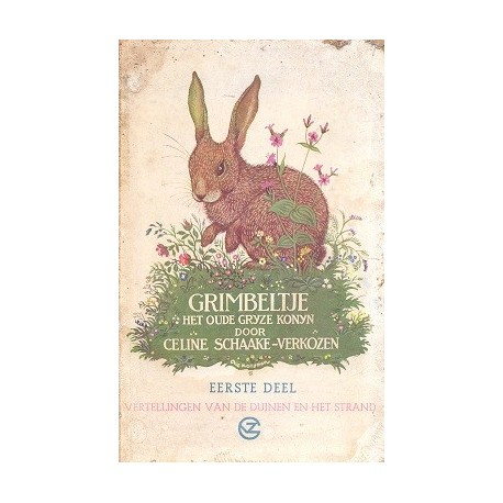 Grimbeltje het oude grijze konijn
