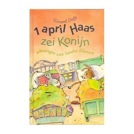 1 April Haas zei Konijn
