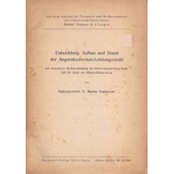 Entwicklung Aufbau und Stand der Angorakaninchen-Leistungszucht