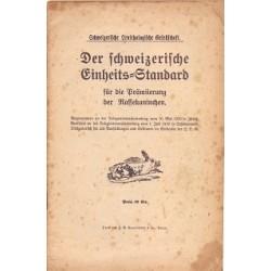 Der Schweizerische Einheits-Standard